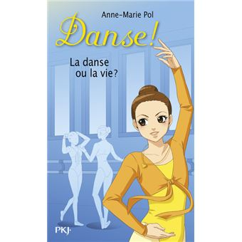 Danse !Danse ! - numéro 35 La danse ou la vie ?