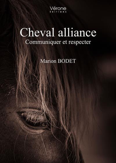 Cheval alliance : Communiquer et respecter