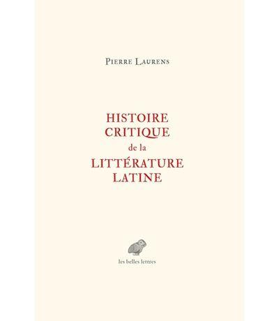 Histoire critique de la littérature latine