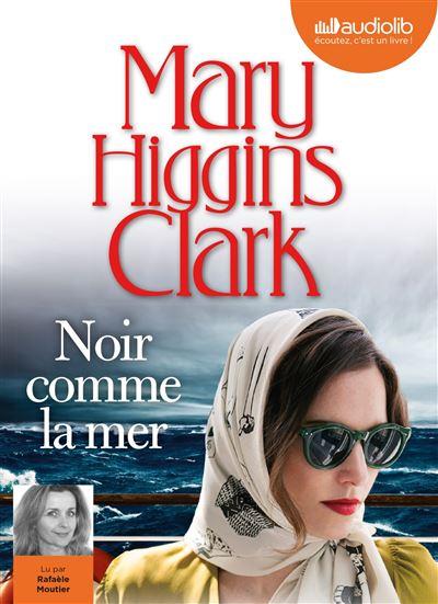[Livre Audio] Mary Higgins Clark - Noir comme la mer [mp3 128]