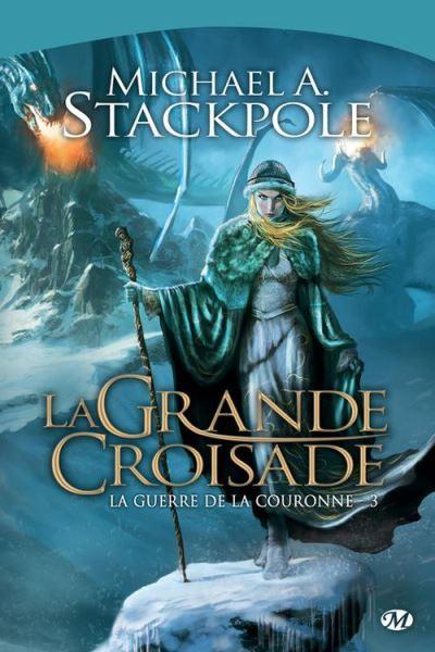 La Grande Croisade - La Guerre de la Couronne, T3 - 9782820500700 - 5,99 €