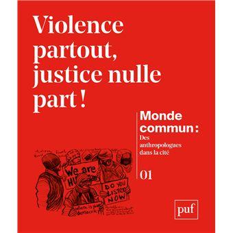 Violence partout justice nulle part
