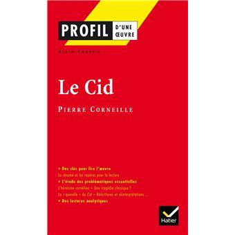 Profil - Corneille (Pierre) : Le Cid