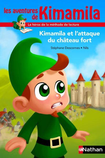 Kimamila et attaque du chateau