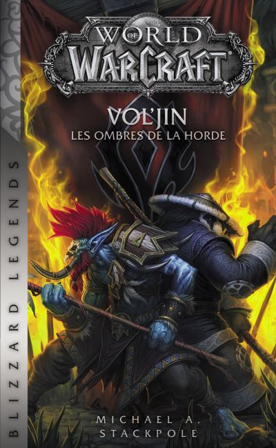 World of Warcraft : Vol'Jin les ombres de la horde (NED)