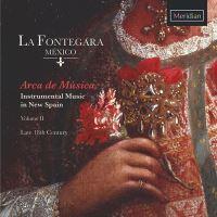 Arca de Música Musique en nouvelle Espagne Volume 2
