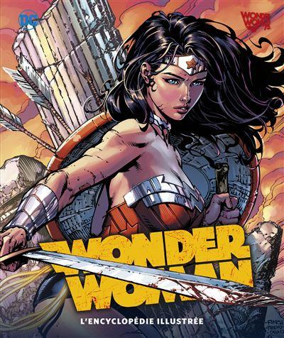Wonder woman, l'encyclopedie illustree