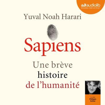 Sapiens - Une brève histoire de l'humanité - Format Téléchargement Audio - 9782367623764 - 23,45 €