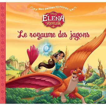 Elena d'AvalorELENA D'AVALOR - Mes Petites Histoires - Le Royaume des Jagons