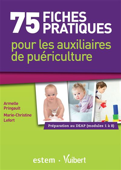 75 fiches pratiques pour les auxiliaires de puériculture