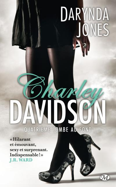 Charley Davidson, T4 : Quatrième tombe au fond