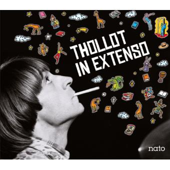 Thollot in extenso / Jacques Thollot, batterie   Thollot, Jacques. Compositeur. Musicien