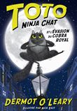 Toto Ninja chat et l'évasion du cobra royal