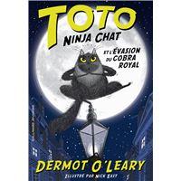 Toto Ninja chat et l'évasion du cobra royal