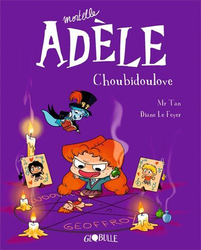 Mortelle Adèle, Tome 10 - Choubidoulove - 9791027605071 - 6,99 €