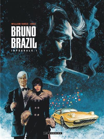 Intégrale Bruno Brazil - Intégrale Bruno Brazil 1