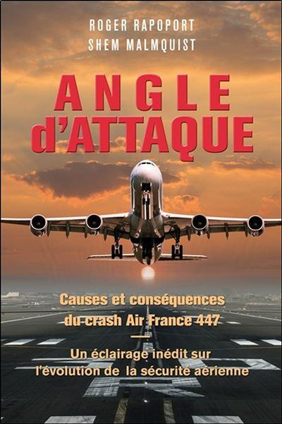 Angle d'attaque - Causes et conséquences du crash Air France 447