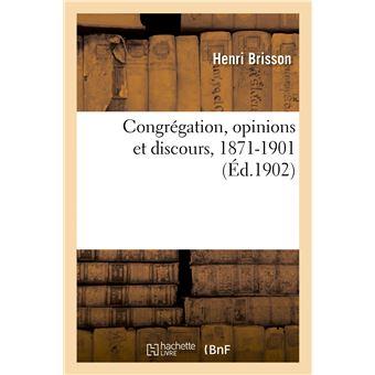 Congrégation, opinions et discours, 1871-1901
