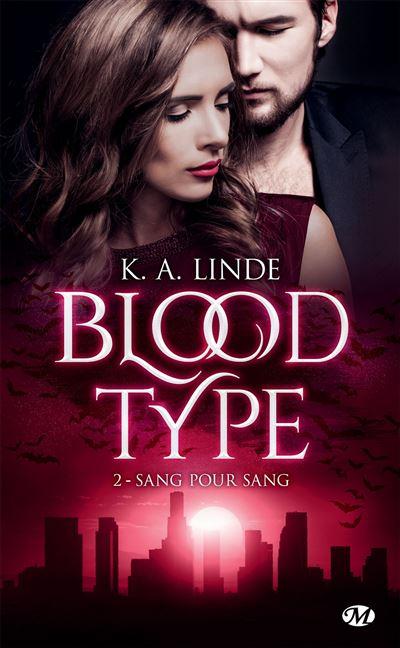 Blood Type, T2 : Sang pour sang