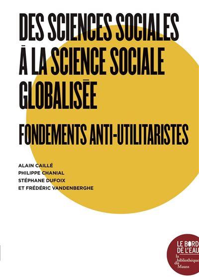 Des sciences sociales à la science sociale globalisée