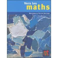 Vers les Maths Maternelle Petite Section