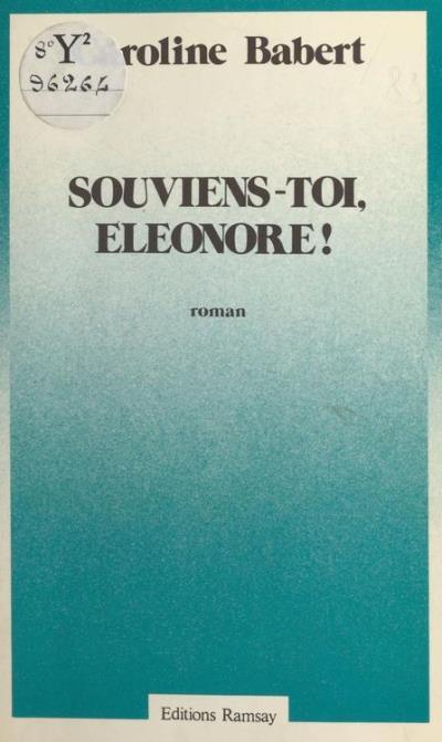 Souviens-toi Eléonore!