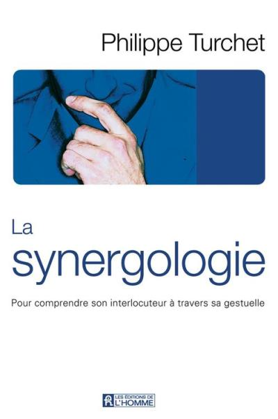 La synergologie - Comprendre son interlocuteur à travers sa gestuelle - 9782761928595 - 11,99 €