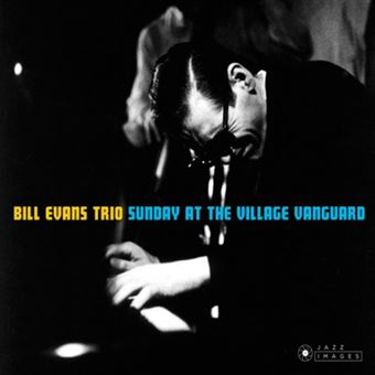 Sunday At The Village Vanguard Digipack Inclus 5 titres bonus