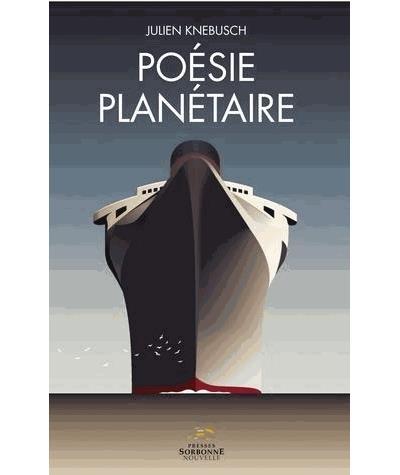 Poésie planétaire : l'ouverture au(x) monde(s) dans la poésie