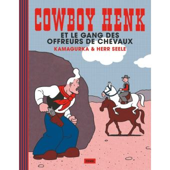 """Résultat de recherche d'images pour """"cowboy henk et le gang des offreurs de chevaux"""""""