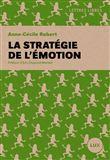 La strategie de l'emotion