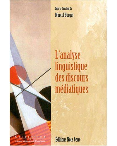 L'analyse linguistique des discours médiatiques