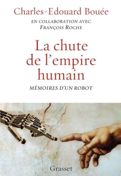 La chute de l'Empire humain - Mémoires d'un robot - 9782246860143 - 12,99 €