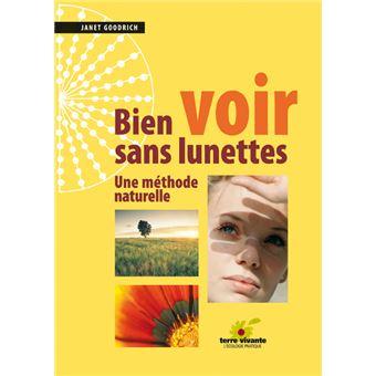 01ad7586ca884a Bien voir sans lunettes Une méthode naturelle - broché - Janet ...