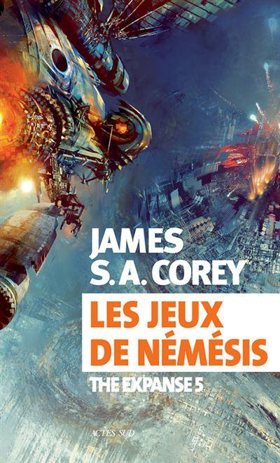 Corey James S. A. - The Expanse T5 - Les jeux de Némésis Les-jeux-de-Nemesis