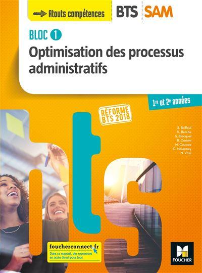 BLOC 1 - Optimisation des processus administratifs - BTS SAM 1 et 2 - Éd. 2018 - Livre élève