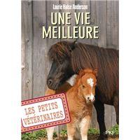 Les petits vétérinaires - numéro 15 Une vie meilleure