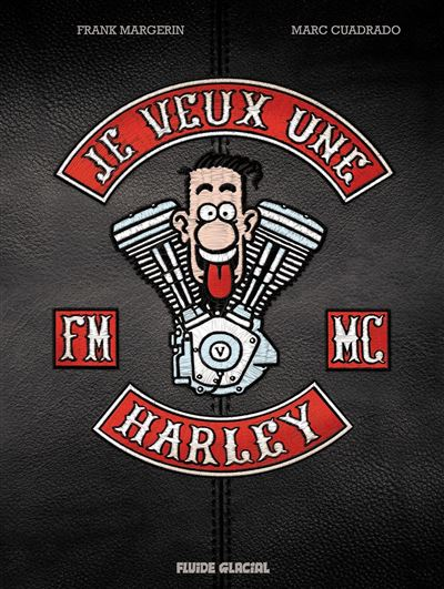 Je veux une Harley - La Vie est trop courte ! - édition luxe