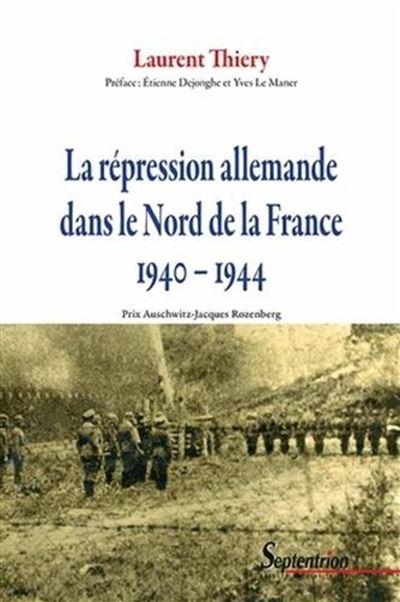 La répression allemande dans le Nord de la France, 1940-1944