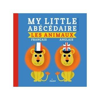 My little abécédaire - animaux français anglais
