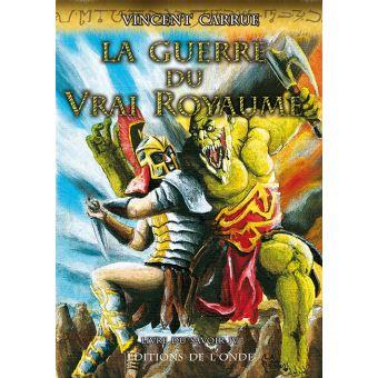 Livre du savoirLa guerre du vrai royaume