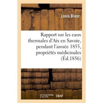 Rapport sur les eaux thermales d'Aix en Savoie, pendant l'année 1855