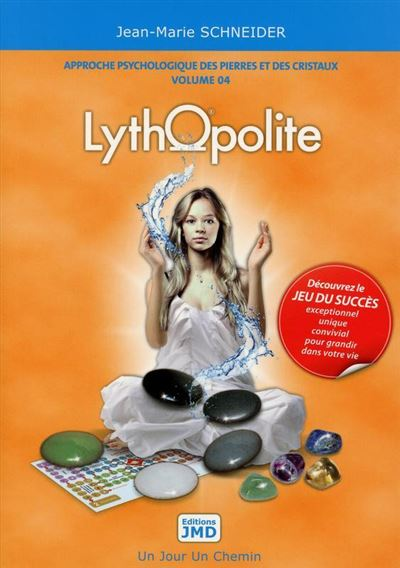 Lythopolite - Approche psychologique des pierres et des cristaux