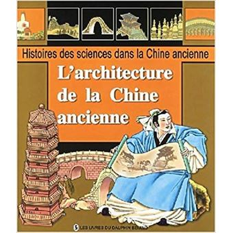 L'architecture de la Chine ancienne