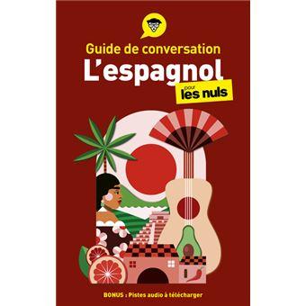 Pour les nulsGuide de conversation l'Espagnol pour les Nuls, 3e édition