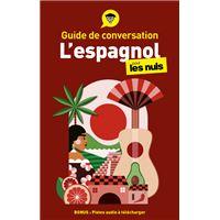 Guide de conversation l'Espagnol pour les Nuls, 3e édition