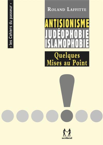 Antisionisme-Judéophobie-Islamophobie