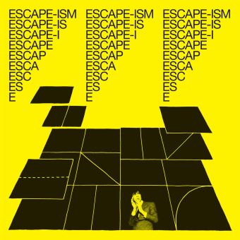 Introduction to escape ism