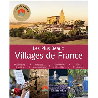 Les plus beaux Villages de France Guide officiel de l ...