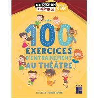 100 Exercices d'entraînement au théatre + DVD